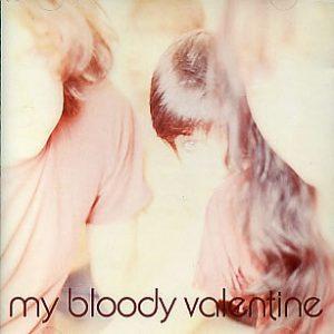 My Bloody Valentine Isnt Anything